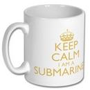 Royal Navy Keep Calm I am A Submariner Mug